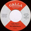 Sabdpebbles, The - Love Power / Because Of Love - Vinyl 45 Record on Calla - R&B Soul