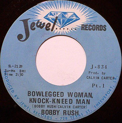 Rush, Bobby - Bowlegged Woman Knock-Kneed Man Part 1 / 2 - Vinyl 45 Record on Jewel - R&B Soul