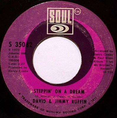 Ruffin, David & Jimmy - Steppin' On A Dream / When My Love Hand - Vinyl 45 Record - R&B Soul