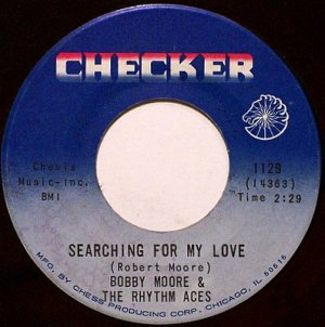 Moore, Bobby - Searching For My Love / Hey Mr. DJ - Vinyl 45 Record on Checker - R&B Soul