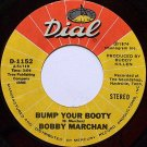 Marchan, Bobby - Bump Your Booty / Ain't Nothin' Wrong With Whitey - Vinyl 45 Record - R&B Soul
