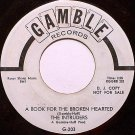 Intruders, The - A Book For The Broken Hearted - Vinyl 45 Record on Gamble - Promo - R&B Soul