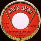Hinton, Joe - You Know It Ain't Right / Love Sick Blues - Vinyl 45 Record on Back Beat - R&B Soul