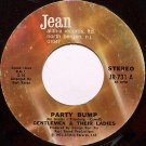 Gentlemen & Their Ladies - Party Bump / Party Bump Part 2 - Vinyl 45 Record - R&B Soul
