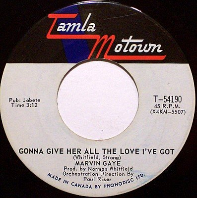Gaye, Marvin - Gonna Give Her All The Love I've Got - Vinyl 45 Record on Tamla Motown - R&B Soul