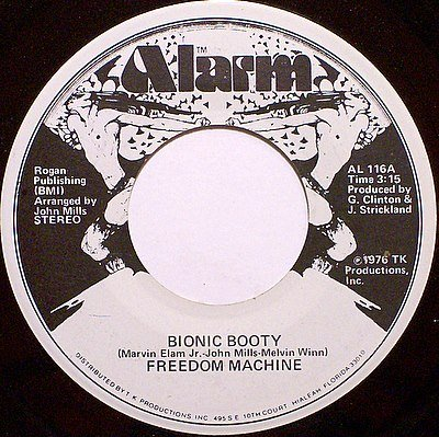 Freedom Machine - Bionic Booty / Give Up What You Got - Vinyl 45 Record on Alarm - R&B Soul
