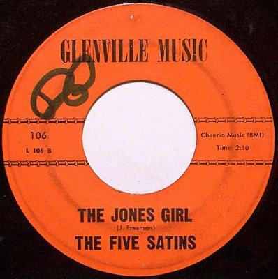 Five Satins, The - 5 - In The Still Of The Night / The Jones Girl - Vinyl 45 Record - R&B Soul