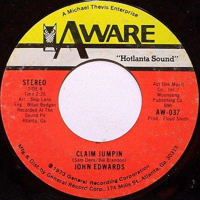 Edwards, John - Claim Jumpin / Messing Up A Good Thing - Vinyl 45 Record on Aware - R&B Soul