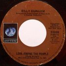 Durham, Billy - Love Among The People Mono / Stereo - Vinyl 45 Record on Anthem - Promo - R&B Soul