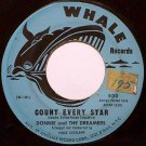 Donnie & The Dreamers - Count Every Star / Dorothy - Vinyl 45 Record on Whale - R&B Doo Wop