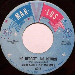 Cash, Alvin & The Registers - No Deposit No Return / Philly Freeze - Vinyl 45 Record - R&B Soul Funk