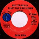 Byrd, Gary - Are You Ready For Black Power / Every Brother Ain't A - Vinyl 45 Record - R&B Soul