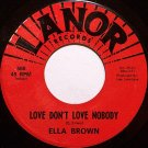 Brown, Ella - Love Don't Love Nobody / It Ain't Easy - Vinyl 45 Record on Lanor - R&B Soul