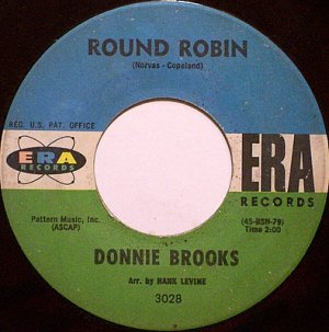 Brooks, Donnie - Round Robin / Doll House - Vinyl 45 Record on Era - R&B Soul