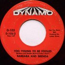 Barbara And Brenda - If I'm Hurt You'll Feel The Pain / Too Young - Vinyl 45 Record - R&B Soul