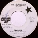 Baker, Sam - Just A Glance Away / Safe In The Arms Of Love - Vinyl 45 Record - Promo - R&B Soul