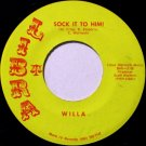 Willa - Sock It To Him / Love Can Touch Me Everytime - Vinyl 45 Record on Libra - Country