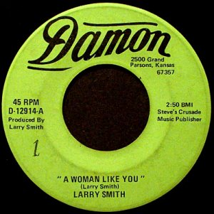 Smith, Larry - A Woman Like You / Don't Bother With The Roses - Vinyl 45 Record - Rock