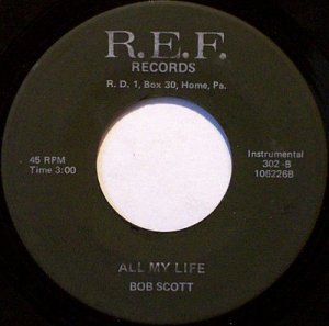 Scott, Bob - Fightin' Side Of Me / All My Life - Vinyl 45 Record on R.E.F. - Country