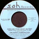 Right Combination, The - How Can Your Heart Be Free / Everything I Do - Vinyl 45 Record - R&B Soul