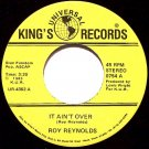 Reynolds, Roy - It Ain't Over / If I Can Dream - Vinyl 45 Record on King's - Country