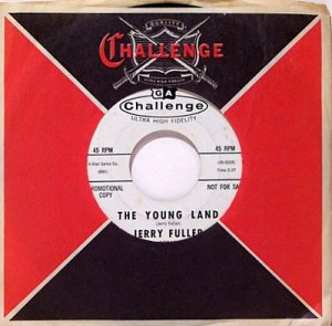 Fuller, Jerry - The Young Land / I Only Came To Dance With You - Vinyl 45 Record - Promo - Rock