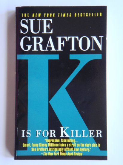 K Is For Killer by Sue Grafton a Kinsey Millhone murder mystery novel by bestselling writer