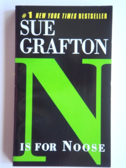 N Is For Noose by Sue Grafton a Kinsey Millhone murder mystery novel by bestselling writer