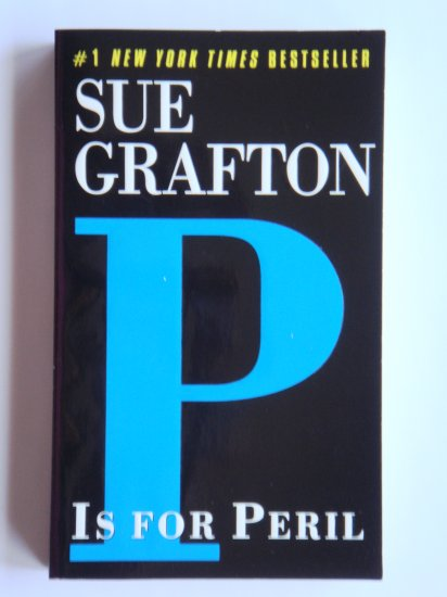 P Is For Peril by Sue Grafton a Kinsey Millhone murder mystery novel by bestselling writer