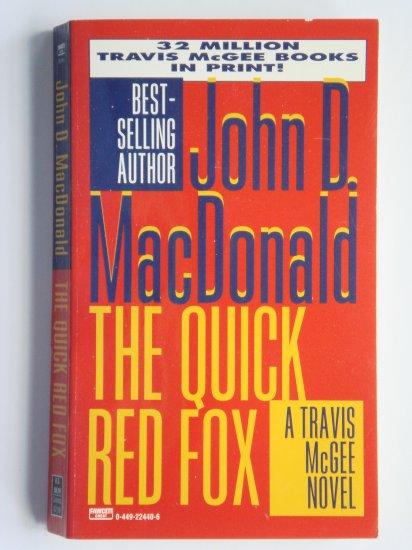 The Quick Red Fox by John D. MacDonald a Travis McGee murder mystery novel