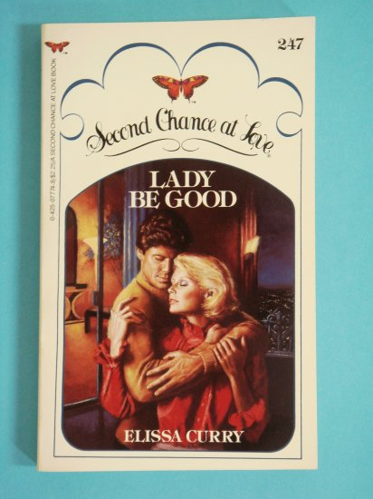 Lady Be Good by Elissa Curry Second Chance at Love No. 247