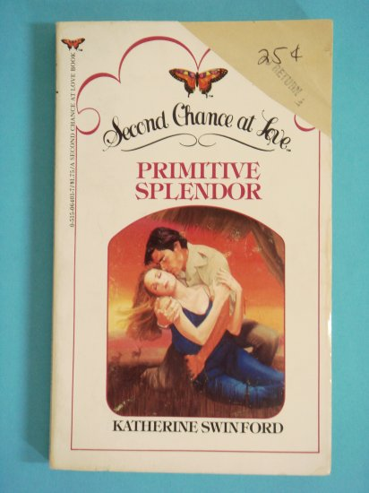 Primitive Splendor by Kathrine Swinford Second Chance at Love No. 41