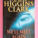 We'll Meet Again by Mary Higgins Clark suspence murder mystery novel