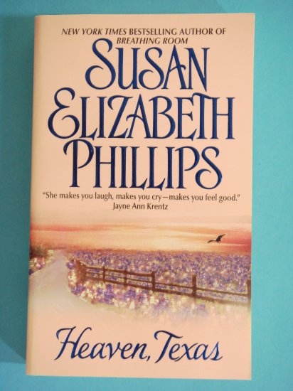 Heaven Texas by Susan Elizabeth Phillips New York Times Bestselling Author