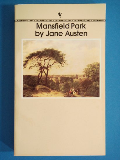 Mansfield Park by Jane Austen Bantam Classics edition