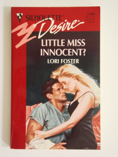 Little Miss Innocent? by Lori Foster Silhouette Desire No. 1200 first edition
