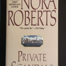 Private Scandals by Nora Roberts New York Times Bestselling Author