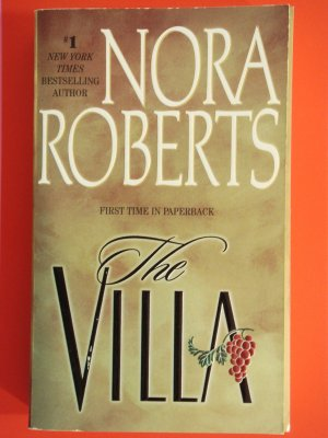 Villa by Nora Roberts New York Times Bestselling Author