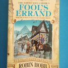 Fool's Errand by Robin Hobb book 1 of The Tawny Man triology following The Farseer triology