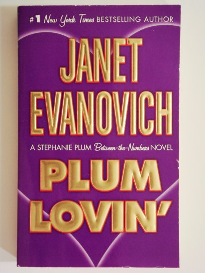 Plum Lovin' by Janet Evanovich a Stephanie Plum series book 13 mystery adventure novel