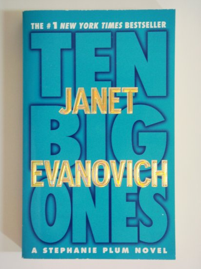 Ten Big Ones by Janet Evanovich a Stephanie Plum series book 11 mystery adventure novel