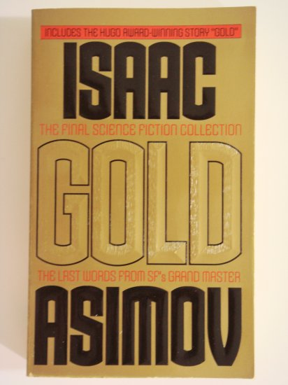 Gold by Isaac Asimov collection of short stories
