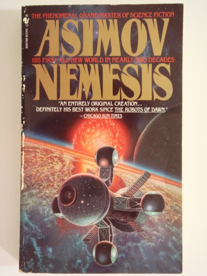 Nemesis by Isaac Asimov Hugo and Nebula Award-winning master science fiction writer
