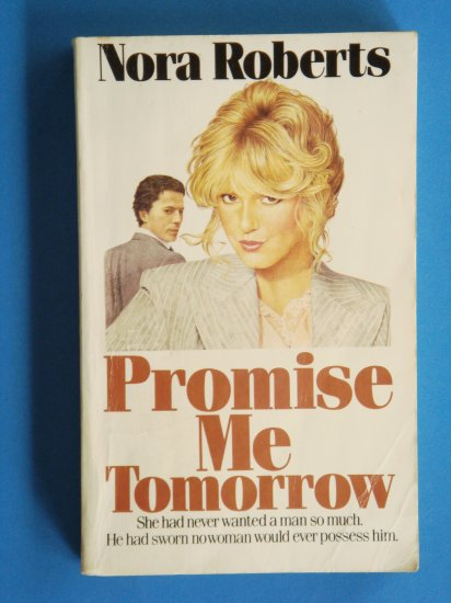 Promise Me Tomorrow by Nora Roberts extremely rare cover art out of print novel