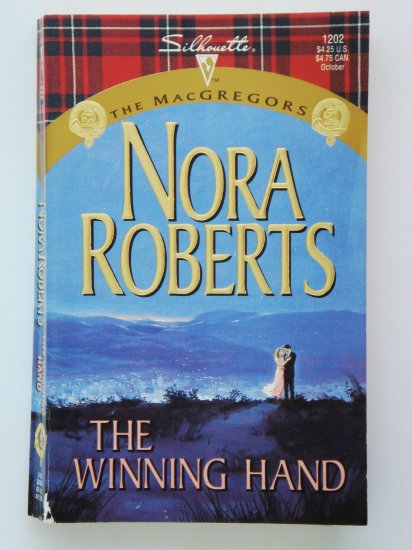 The Winning Hand by Nora Roberts a Silhouette romance novel MacGregors series 1202