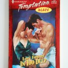 In Too Deep by Lori Foster a Harlequin Temptation novel No. 770
