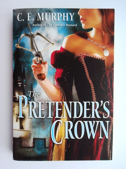 The Pretender's Crown by C. E. Murphy The Inheritors Cycle series book 2 court intrigue fantasy