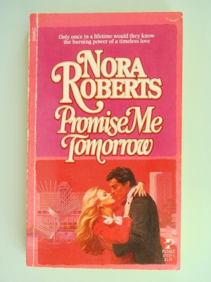 Promise Me Tomorrow by Nora Roberts 1984 1st edition out of print ISBN 0671470191 Pocket Books VG