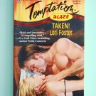 Taken! by Lori Foster a Harlequin Temptation Blaze novel No. 698