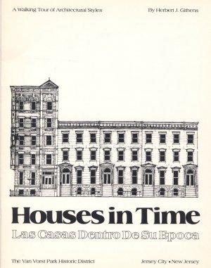 Houses in Time: Las Casas Dentro De Su Epoca